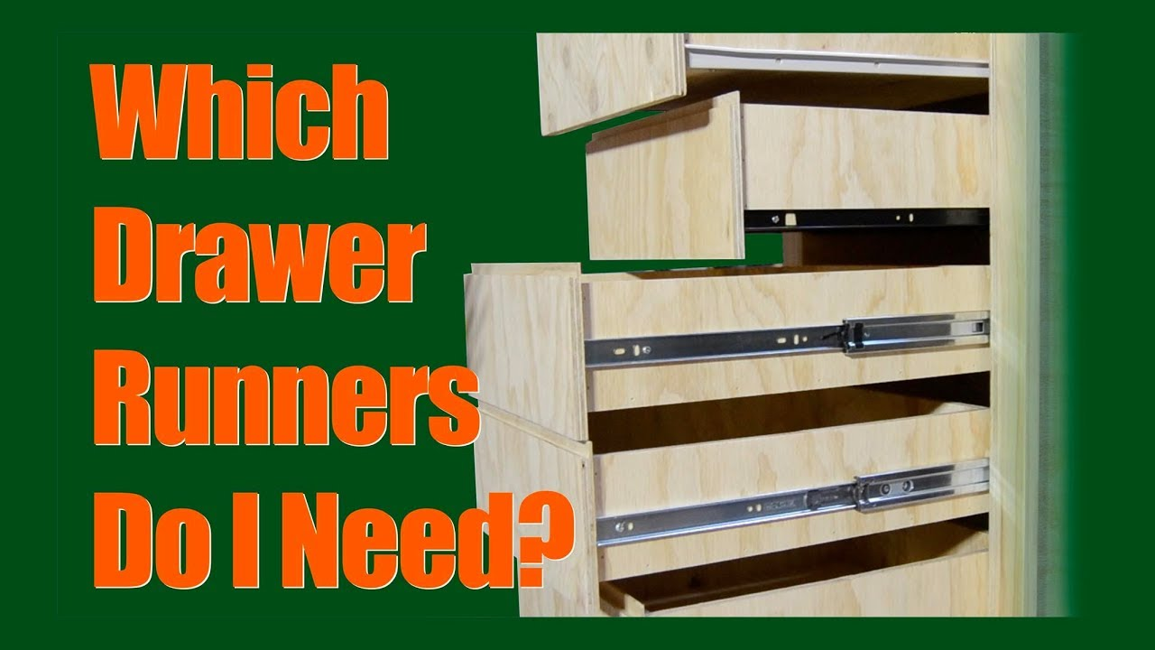 Which Drawer Runners Do I Need Youtube