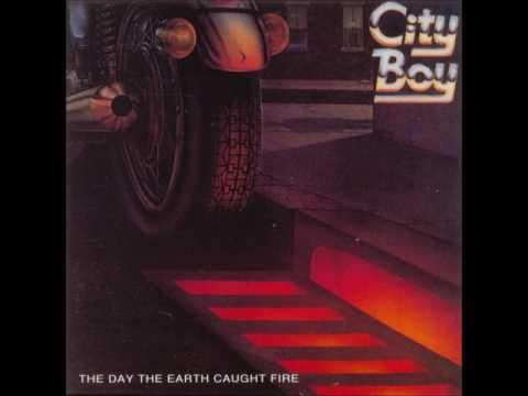 City Boy - The Day The Earth Caught Fire (1979) (Full Album)