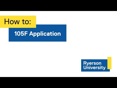 How to: 105F Application Process