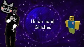 ROBLOX | hilton hotel V5 glitches (got cuffed)