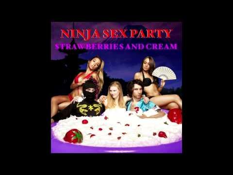 Ninja Sex Party|Strawberries and Cream|Full Album