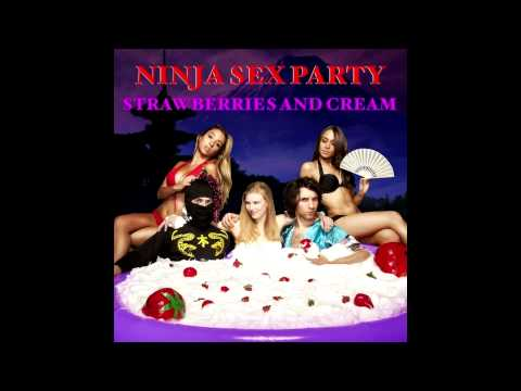 Ninja Sex Party|Strawberries and Cream|Full Album