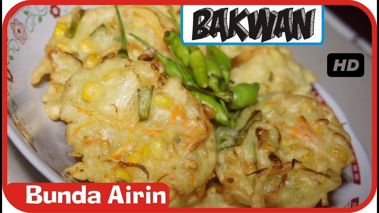 Bakwan Jagung Manis Sayuran - Resep Masakan Tradisional ...