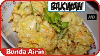 Bakwan Jagung Manis Sayuran - Resep Masakan Tradisional Indonesia - Bunda Airin - Stafaband