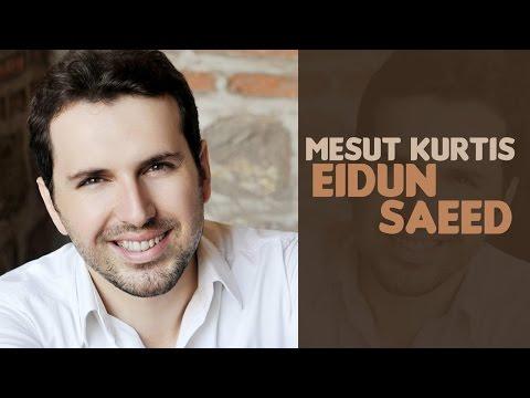 Mesut Kurtis - Eidun Saeed feat. Maher Zain (Audio)