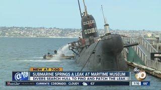Submarine springs a leak at Maritime Museum