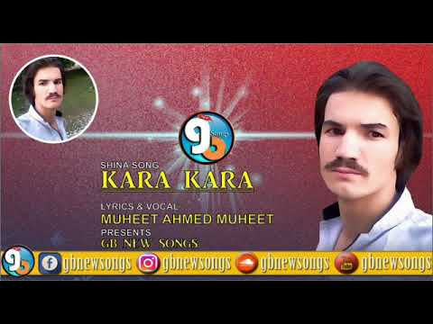 Shina SongKara KaraLyrics&Vocals:Muheet Ahmed MuheetGb New Songs