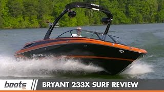Bryant 233X Surf: Boat Review / Performance Test