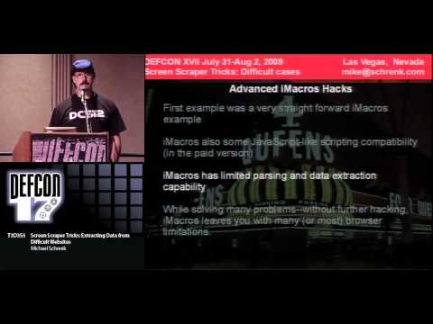 DEFCON 17: Screen Scraper Tricks: Extracting Data from Difficult Websites