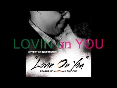 Jeffrey Dennis - Lovin On You (Lyric Video)