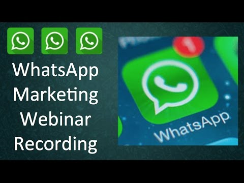 WhatsApp Marketing Webinar - How to Use WhatsApp for Business