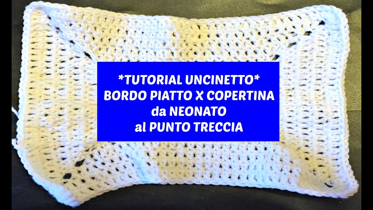 Top TUTORIAL UNCINETTO: BORDO PIATTO PER COPERTINA - YouTube HU34