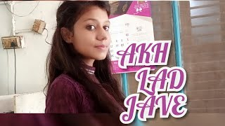 Ankh lad jave.. Dance choreography by harshita chaudhary