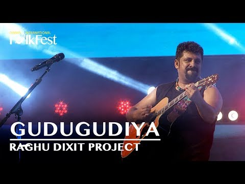Gudugudiya by Raghu Dixit Project | Dhaka International FolkFest 2018