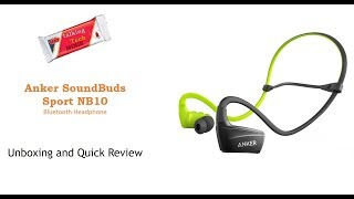 Anker SoundBuds NB10 Bluetooth earphones: Unboxing and Review