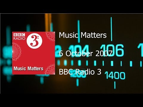 Music Matters - 40 Years of Radio 3