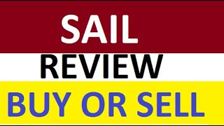 SAIL Share Price Review - Suggestion on Buy or Sell