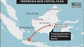 Consider This: Indonesia's new capital - Jakarta Baharu