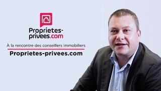 A la rencontre des conseillers immobiliers Proprietes-privees.com - Episode 2