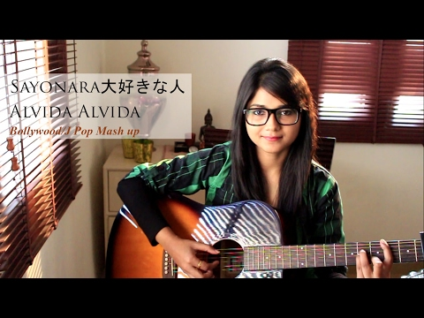JAPANESE-POP/BOLLYWOOD Mash up (さようならSayonara / Alvida)