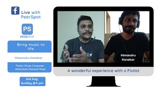 FB Live with PeerSpot : Himanshu Kanekar, an engineer turned Flutist