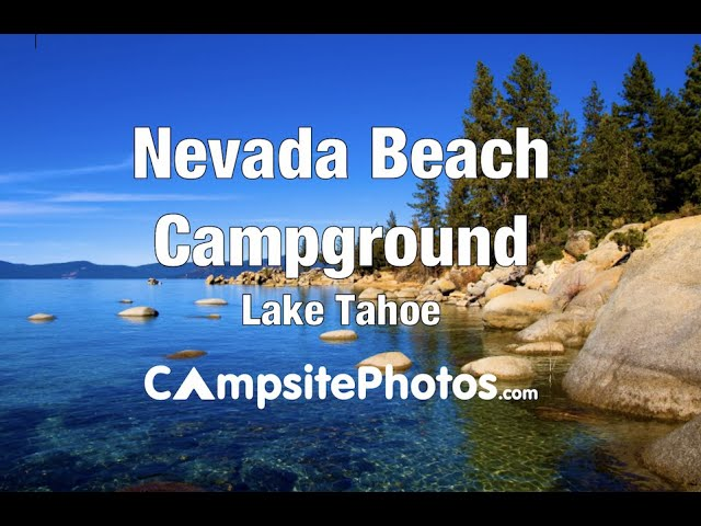 Nevada Beach Campground Nv Youtube