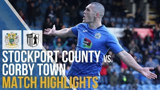 FA Cup - Stockport County Vs Corby Town - Match Highlights - 06.10.2018