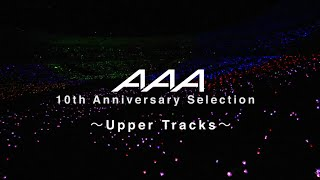 http://www.avexnet.or.jp/aaa/ 『AAA 10th Anniversary Selection ~Up...