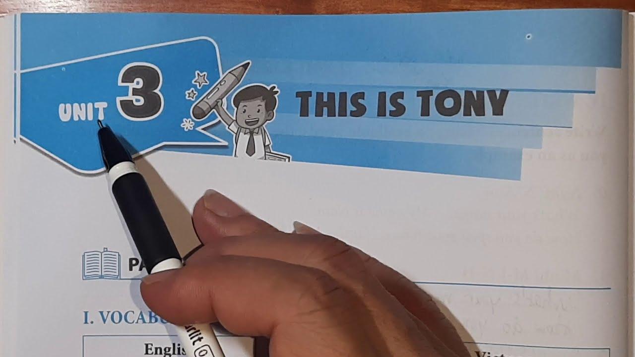 Em Học Giỏi Tiếng Anh Lớp 3 Unit 3 THIS IS TONY 1