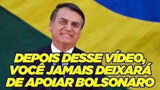 Depois desse vídeo você jamais deixará de apoiar Bolsonaro