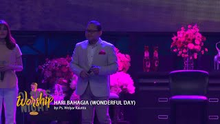Hari Bahagia (Wonderful Day) - Oldies Worship Night Album (Official Music Video)