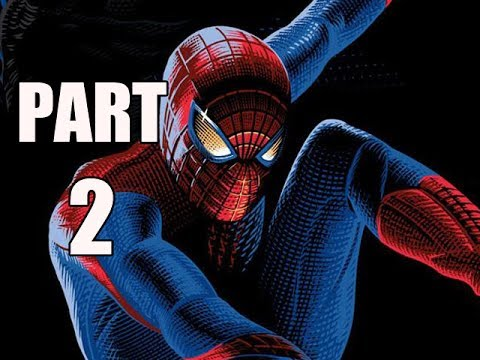 THE AMAZING SPIDER-MAN 2 VIDEOGAME WALKTHROUGH - PART 2 - HOME (HD)