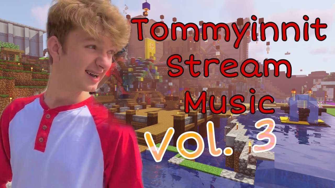 Tommyinnit Stream Music Album - Vol. 3 (Part 1)