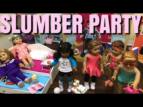 American Girl Slumber Party And Haul