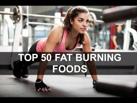 Top 50 Amazing Fat Burning Foods And Drinks