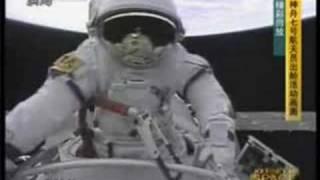 Chinese Astronaut  First Spacewalk 中国航天员翟志刚首次太空行走