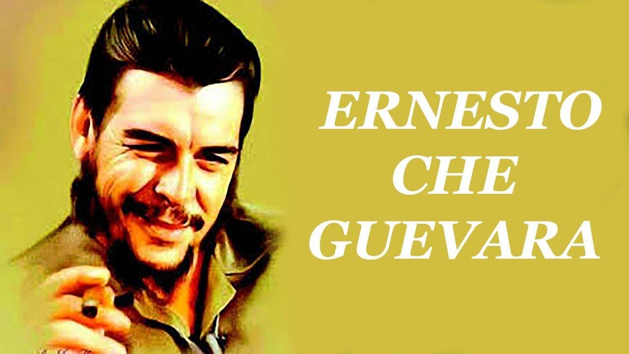 Che Guevara Sözleri Iz Bırakan 25 Söz Youtube