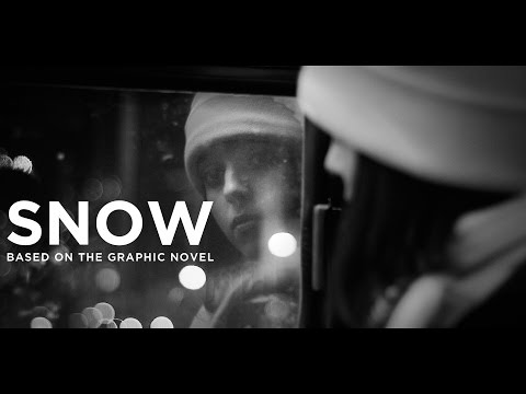 SNOW — Based on the Graphic Novel (feature film)