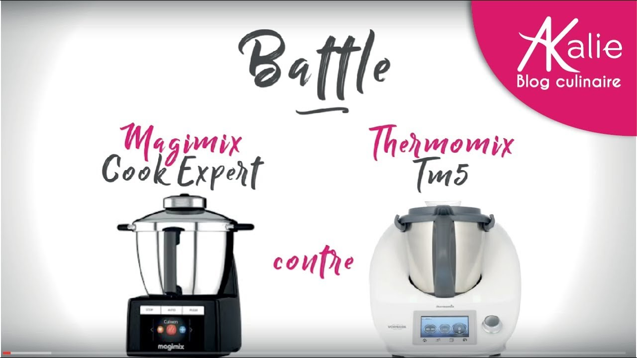 comparaison cook expert de magimix et thermomix youtube