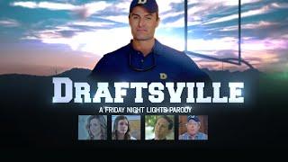 Draftsville: A Friday Night Lights Parody - Season 2 Coming Soon!