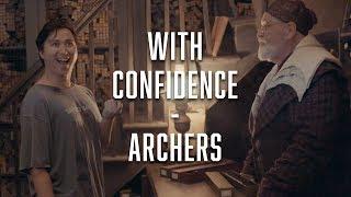 Смотреть клип With Confidence - Archers