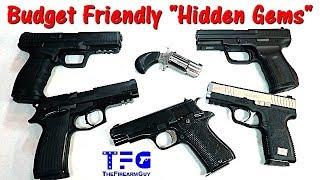 """7 Budget Friendly """"Hidden Gem"""" Handguns - TheFireArmGuy"""