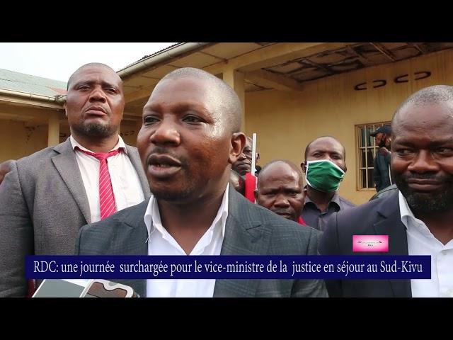 RDC: une journée chargée pour le Vice-Ministre de la justice en séjour au Sud-Kivu