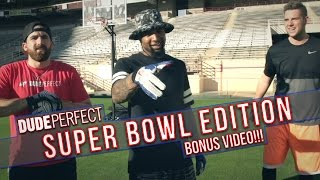 Dude Perfect Super Bowl Edition Bonus Video