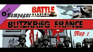 Battle Academy Blitzkrieg France Map 1