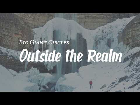 Big Giant Circles - Outside the Realm (feat. Ashly Burch & Malukah)