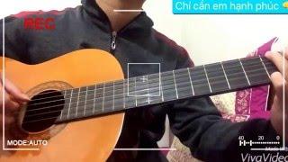 Chỉ cần em hạnh phúc - Ku Minh Guitar