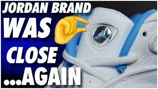Jordan Brand Almost Made the Perfect Retro... Again...