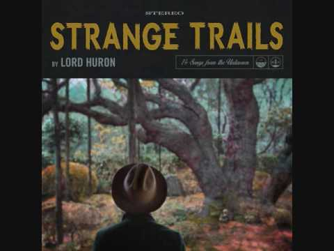 Lord Huron  Way Out There