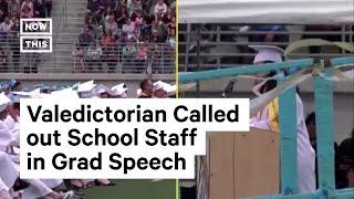 Valedictorian Slams Teachers and Staff in Scathing Graduation Speech | NowThis